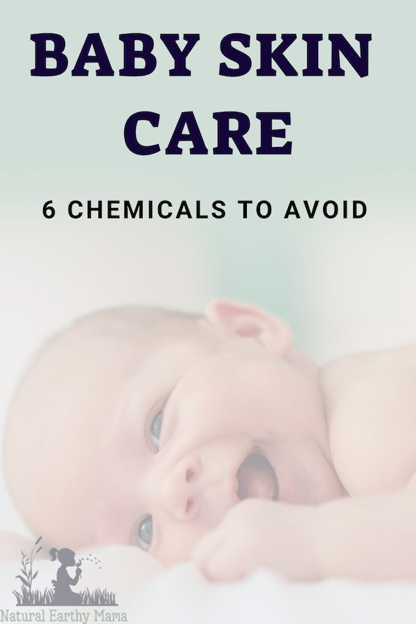 6 Chemicals To Avoid Putting On Your Baby S Skin Avoid Chemicals Putting Natural Baby Skin Care Baby Skin Care Baby Care Tips