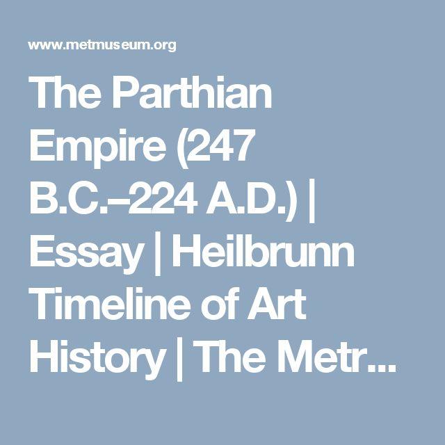 The Parthian Empire (247 B.C.–224 A.D.) | Essay | Heilbrunn Timeline of Art History | The Metropolitan Museum of Art