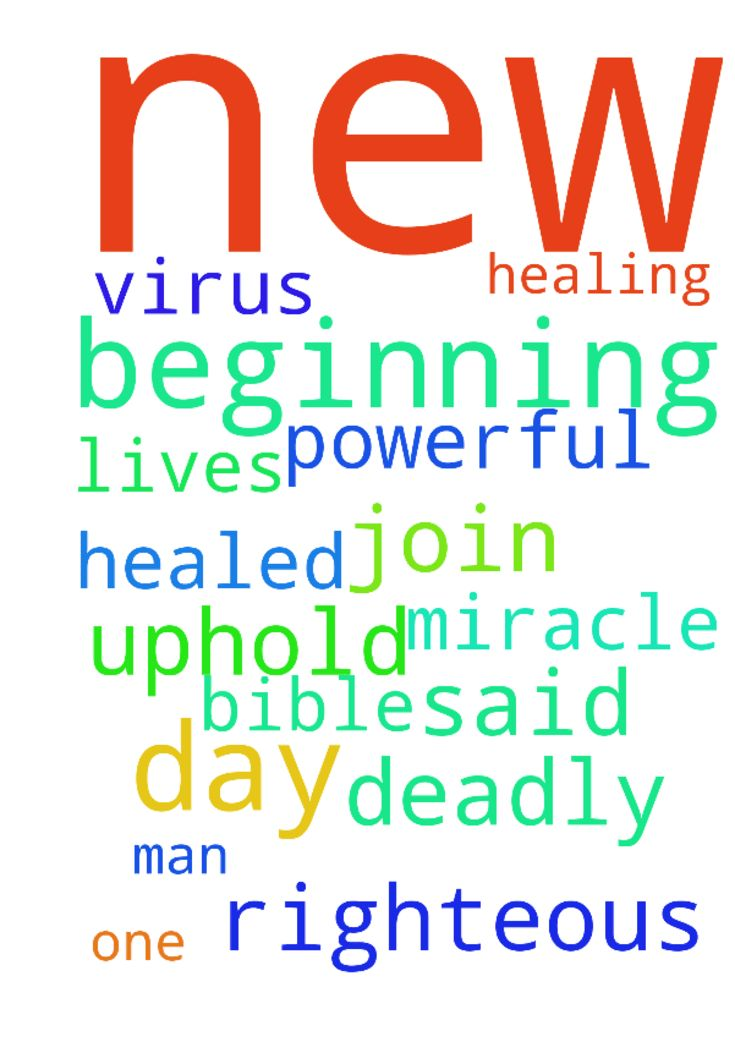 With the beginning of each new day I request every - With the beginning of each new day I request every one to join with me in prayer for a miracle healing in our lives, the prayer of a righteous man is powerful as said in the Bible please uphold us in your prayer to get healed from this deadly virus,  Posted at: https://prayerrequest.com/t/OdU #pray #prayer #request #prayerrequest