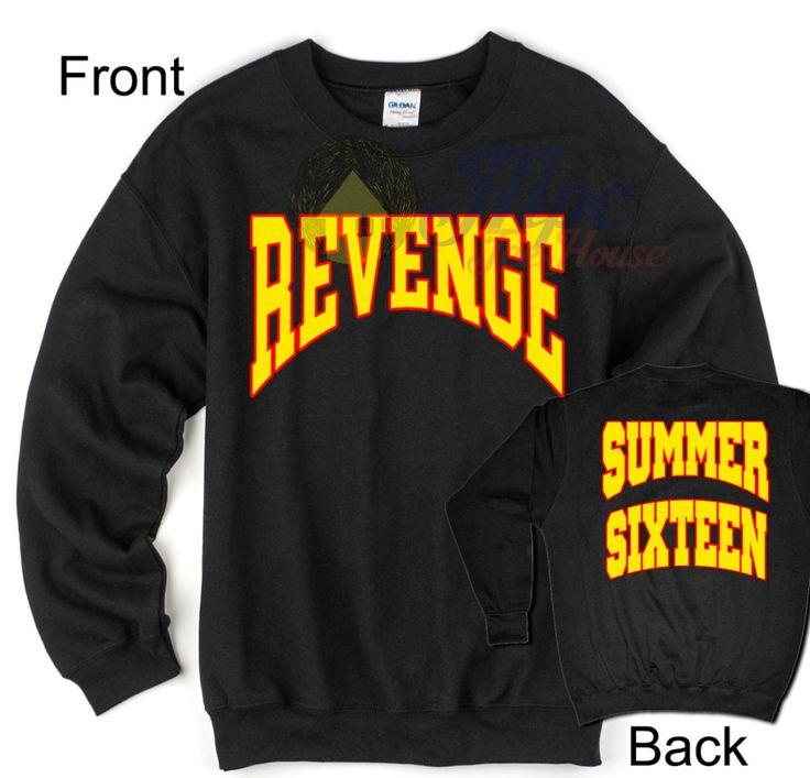 Revenge Summer Sixteen Sweatshirt