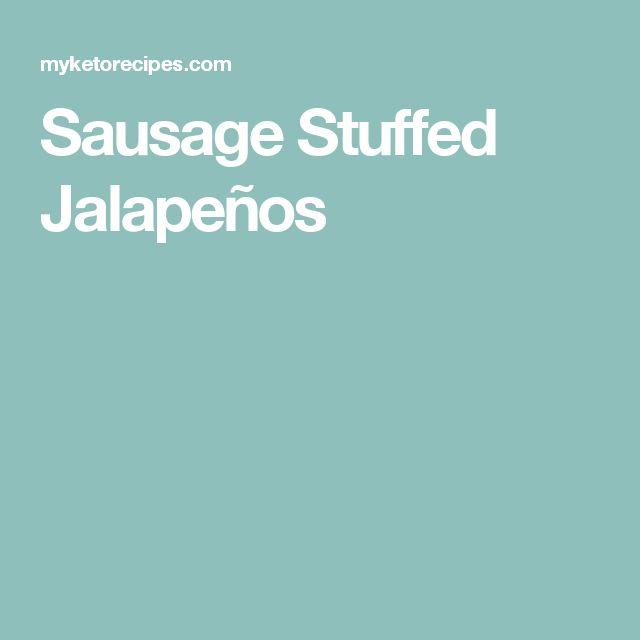 Sausage Stuffed Jalapeños