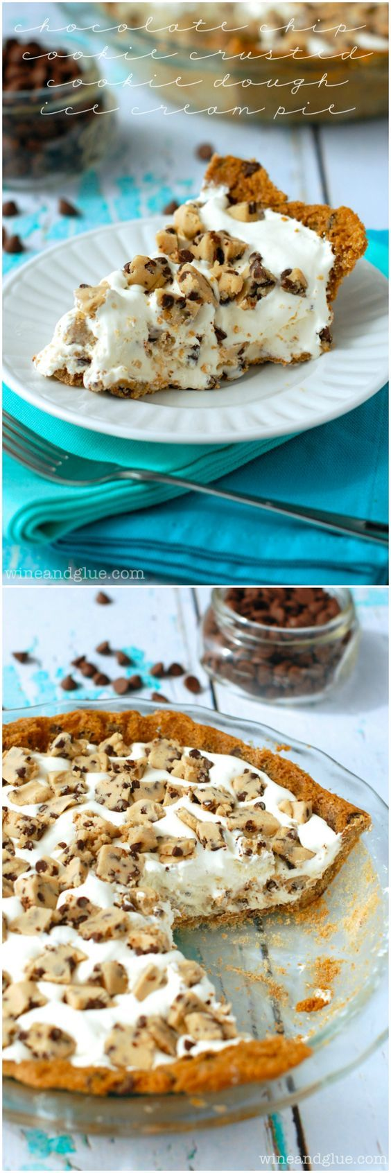 Chocolate Chip Cookie Crusted Cookie Dough Ice Cream Pie - Wine & Glue: