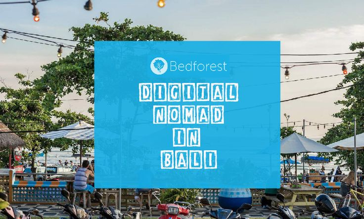 A Digital Nomad in Bali
