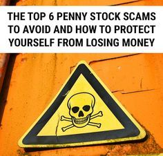 6 Top Penny Stock Scams - wow, some of these I would have never guessed - especially the stock newsletter one! A must-read for anyone interested in investing penny stocks.