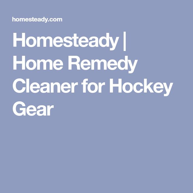 Homesteady | Home Remedy Cleaner for Hockey Gear