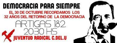 Comité Departamental Uruguay de la Unión Cívica Radical: Recordamos los 32 años del retorno a la democracia...