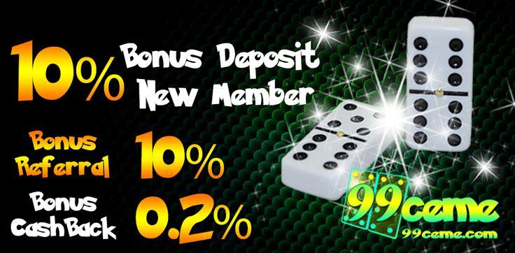 Dapatkan Bonus Deposit New Member 10% di situs 99ceme.com Agen Poker Online Terpercaya