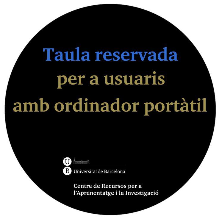 2013 - Senyalització - Taula reservada per a usuaris amb ordinadors portàtils