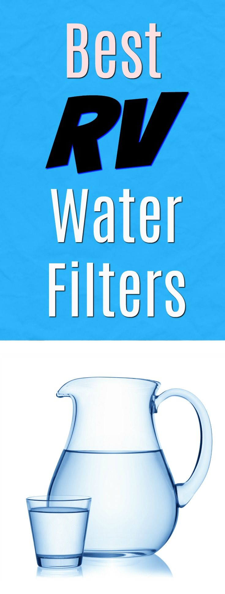 Fresh drinking water in an RV is possible with these RV Water Filters. Forget buying bottled water. Save money, time and energy with these products that remove impurities no matter where you are traveling. #RV via @GetGreenBeWell