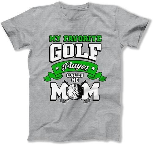 MENS - My Favorite Golf Player Calls Me Mom - MD-612