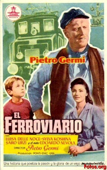 Il Ferroviere / Pietro Germi, 1956 Italy