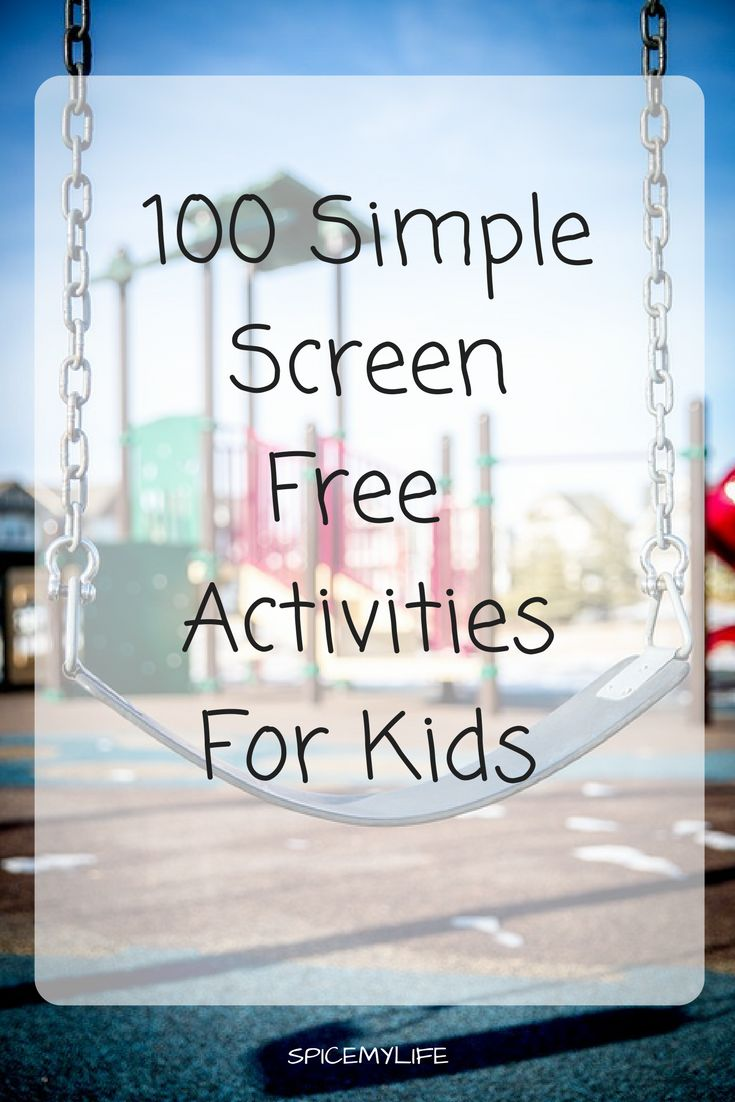 100 Simple Screen Free Activities For Kids