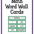 Word cards for a math word wall.  Example of a skill and the cards that are included with it: Addition (+, plus, sum, altogether, in all, together)...