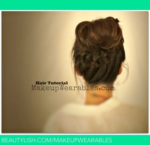 Hair Tutorial Braided Messy Bun Ponytail Back