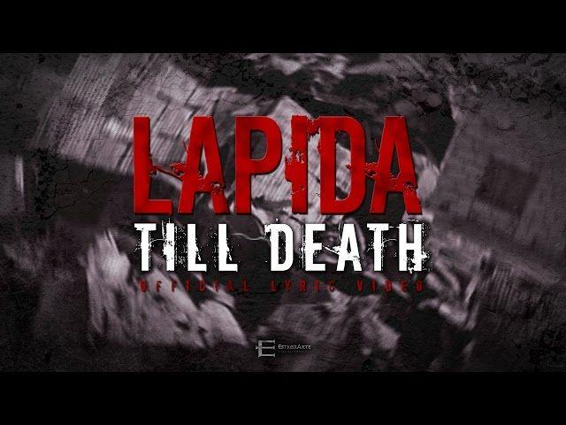 "Lapida - ""Till Death"" (Lyric Video)"