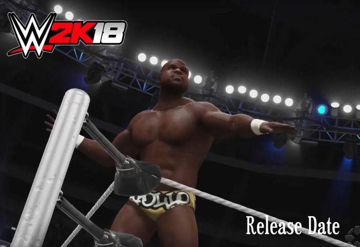 WWE 2K18 Release Date Prediction 2017