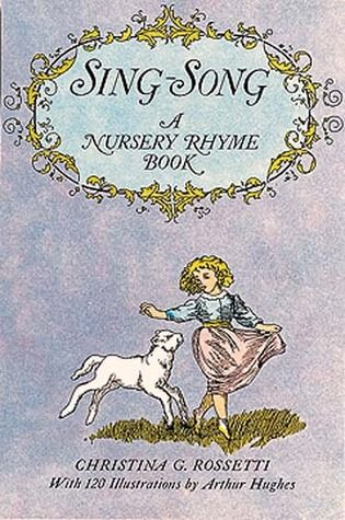 13 best read to me images on pinterest books to read libros sing song a nursery rhyme book by christina g rossetti with illustrations by fandeluxe Image collections