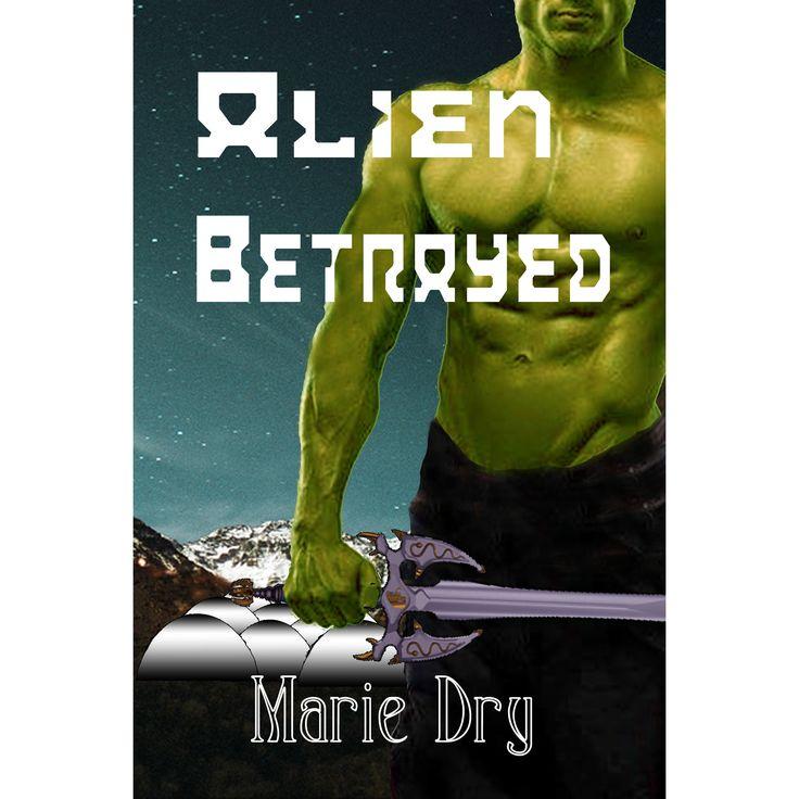 Alien Betrayed by Marie Dry; Black Opal Books