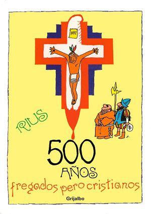 Libro 500 años fregados pero cristianos PDF - Bajar Libros PDF