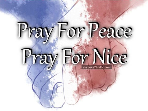 Pray For Peace Pray For Nice