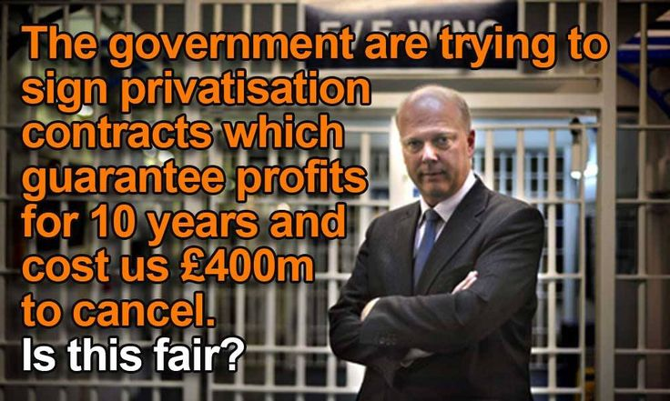 Here's further evidence that Justice Minister Chris Grayling is not only unjust but actually evil. It seems he is drawing up contracts which will ensure profits - for the period of the next two par...