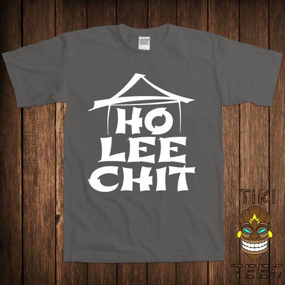 Funny Ho Lee Chit Chinese Tshirt Geek Nerd Tshirt Tee by TikiTee, $15.00