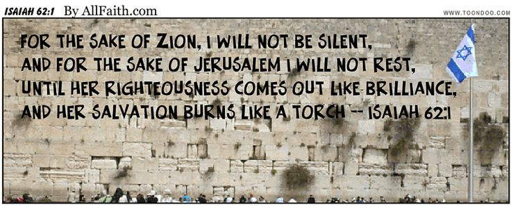 Isaiah 62:1: Inspired by Prime Minister Netanyahu's UN speech today -- 9.29.14