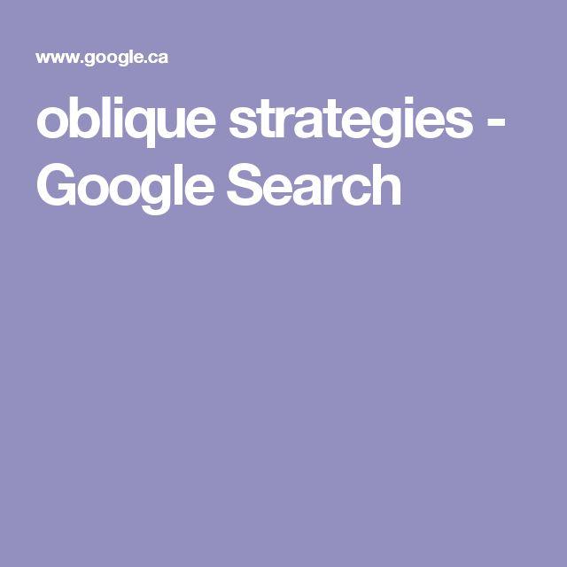 oblique strategies - Google Search