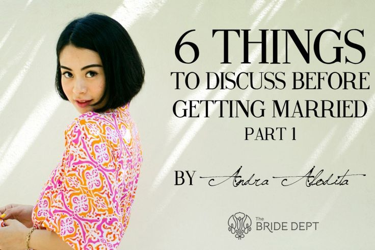 Andra Alodita: 6 Things to Discuss Before Getting Married Pt. 1 - Header-Alodita-1024x597
