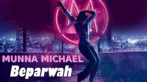 #Beparwah #MunnaMichael #TigerShroff #nidhiAgarwal #blogvertex #bollywood #music #lyrics #song #dance #movies