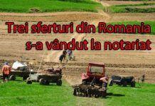 Distribuiți să afle țara! Străinii, printre care și arabii au luat 70% din terenul arabil al României. Ce facem?