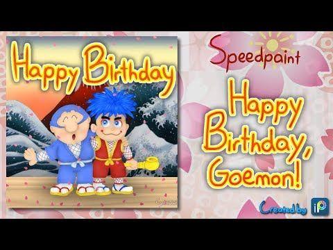Speedpaint - Happy Birthday, Goemon! - YouTube