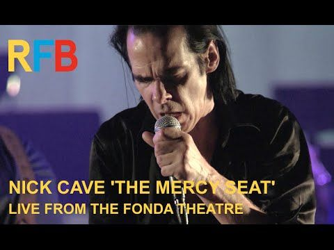 Nick Cave & The Bad Seeds 'The Mercy Seat' | Live From The Fonda Theatre | Official Video - YouTube