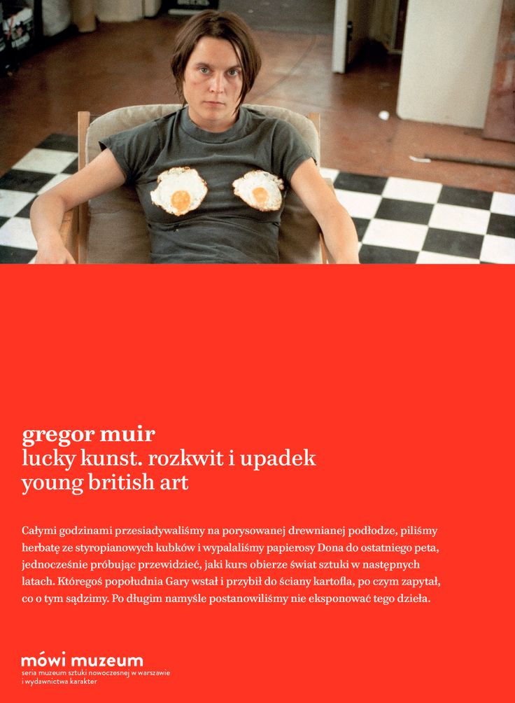 """""""Lucky Kunst. The Rise and Fall of Young British Art"""" by Gregor Muir also in Polish now! Read the fascinating story of well known artists such as Sarah Lucas or Sam Taylor-Wood."""