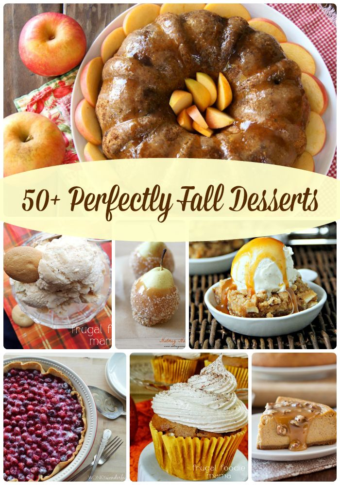 50+ Perfectly Fall Desserts on MyLifeAsRobinsWife.com