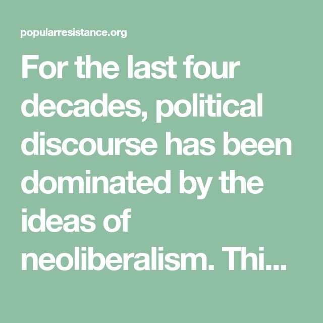 neoliberalism ideology of privatisation Neoliberalism — system first, ideology changeable one of the most persistent themes in right wing criticisms of postcapitalism: a guide to our future is the assertion that neoliberalism does.