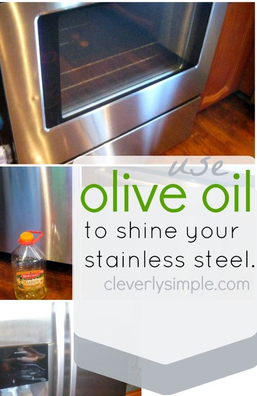 'How To Use Olive Oil to Shine Your Stainless Steel...!' (via Cleverly Simple® : Recipes & DIY From Our Farmhouse)