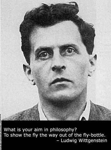 ~ Ludwig Wittgenstein