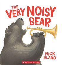 Book The Very Noisy Bear by Nick Bland