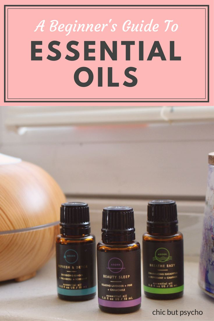 A Beginner's Guide to Essential Oils   Chic But Psycho