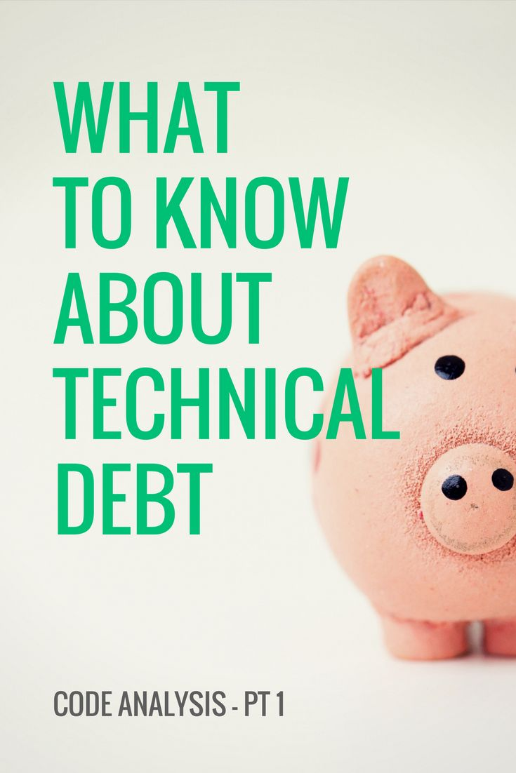 In part one of this three part series on code analysis, we explore technical debt and the means for tackling it.