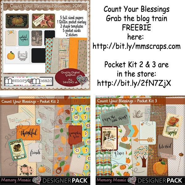 Count Your Blessings by Memory Mosaic  You can find the Blog Train Freebie here: http://bit.ly/mmscraps.com  Pocket Kit 2 & 3 are in the store here: http://bit.ly2fN7zjx