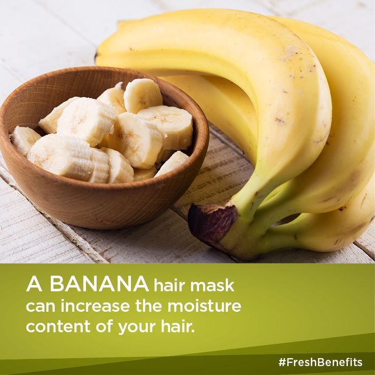 A banana hair mask can increase the moisture content of your hair.