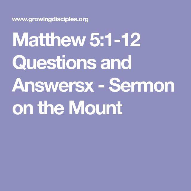 Matthew 5:1-12 Questions and Answers - Sermon on the Mount