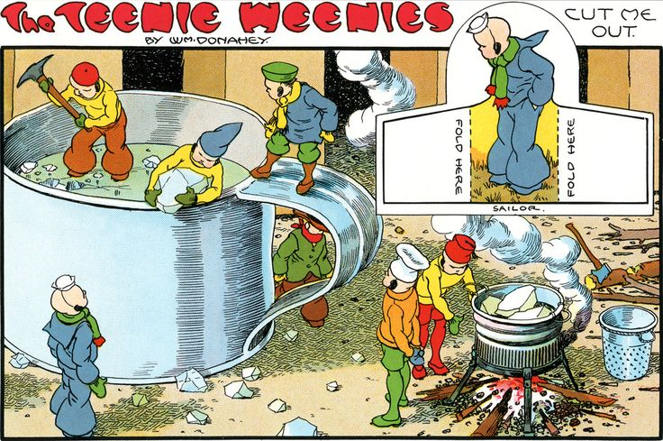 The Teenie Weenies -- this comic strip was in the Sunday paper for years. My…