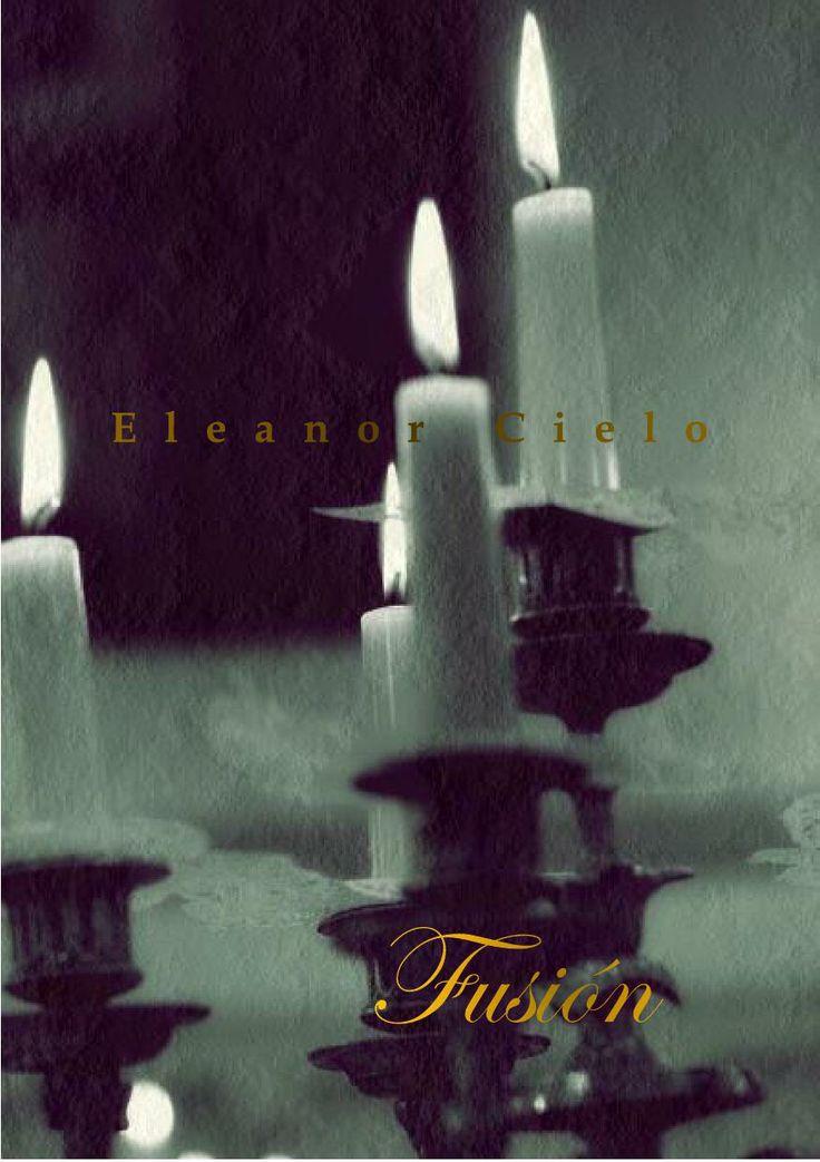 'Fusión' de Eleanor Cielo.  Homoerótica, gay, yaoi, LGBTI, BL, literatura, homoerotismo.