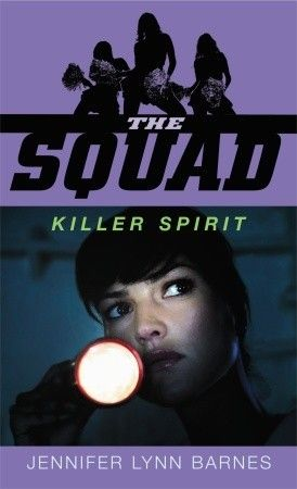 A Vintage Reads Young Adult Review: Killer Spirit (The Squad, 2) by Jennifer Lynn Barnes, February 12, 2008. 324 pages. Published by Laurel Leaf. Source: Own.