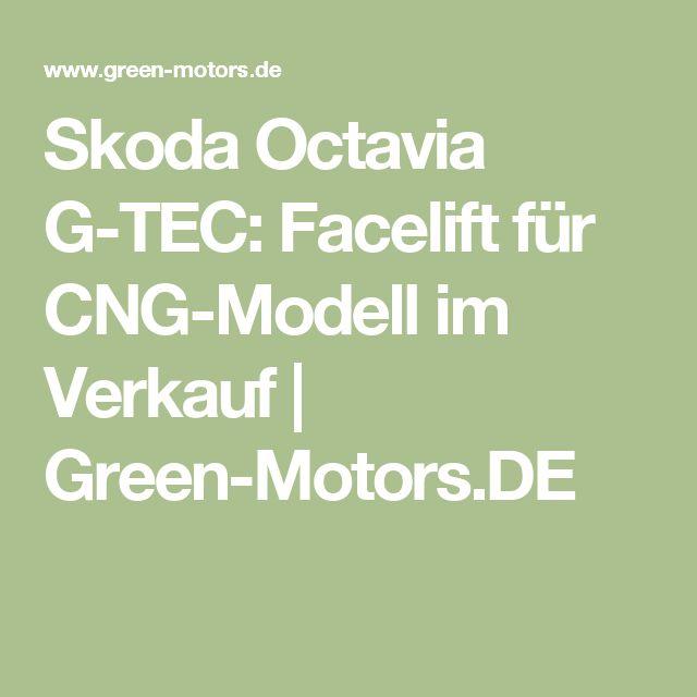 Skoda Octavia G-TEC: Facelift für CNG-Modell im Verkauf   Green-Motors.DE