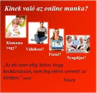 Kinek való az Online munka?
