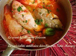 #Recette Cuisine antillaise - l'incontournable plat créole : le court-bouillon de poisson
